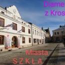 Krosno - Miasto Szkła